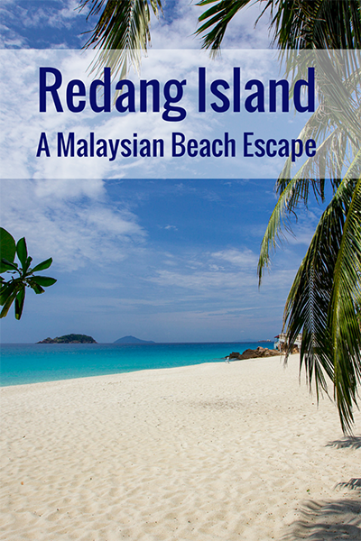 redang island, pulau redang, places to visit in malaysia, best beaches in malaysia